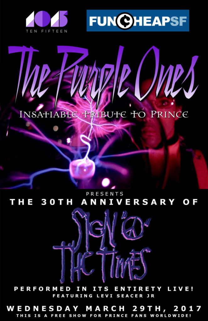 The Purple Ones - WEDS 3.29 @ 1015