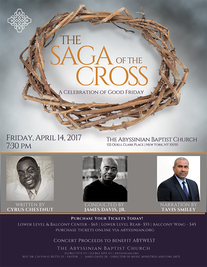 The Saga of the Cross Written by Cyrus Chestnut, Conducted by James L. Davis, Jr.