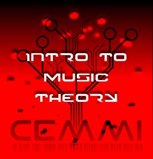 Intro to Music Theory, brought to you by CEMMI