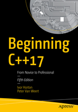 Beginning C++17, From Novice to Professional