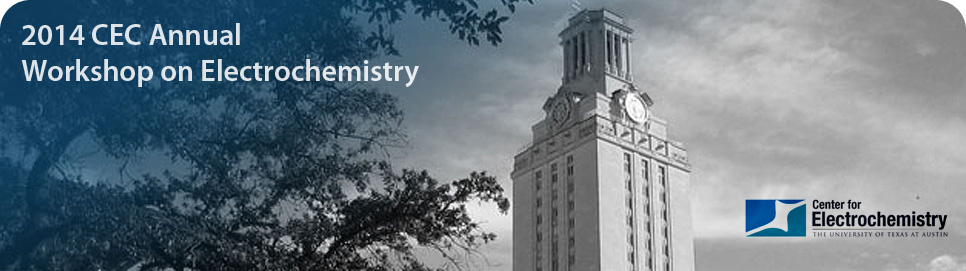 2014 CEC Annual Workshop on Electrochemistry