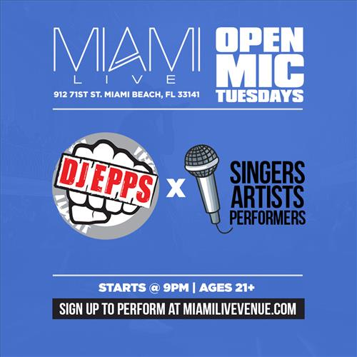 Miami LIVE Open Mic with DJ Epps of 103.5 THE BEAT Miami