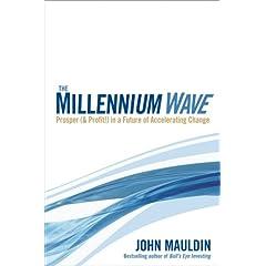 The Millennium Wave