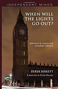 When will the lights go out? By Derek Birkett