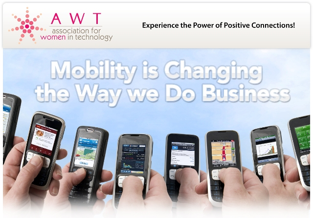 AWT - Technology Forum, Mobility is changing the way we do business