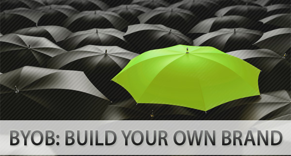 BYOB: Build Your Own Brand