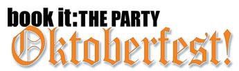 Book It: The Party - Oktoberfest!