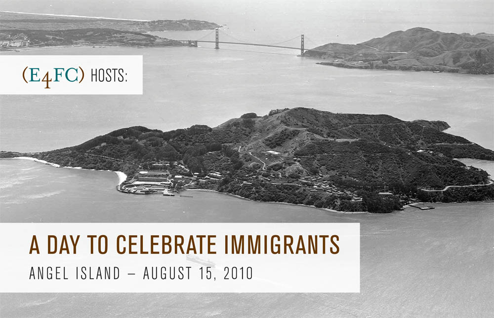 Image for Day to Celebrate Immigrants - Angel Island 8/15/10