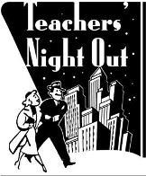 Teachers' Night Out graphic
