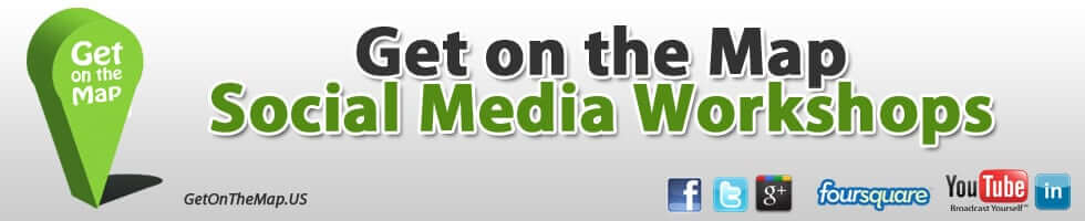Social Media Workshops by Get on the Map Local Search Marketing
