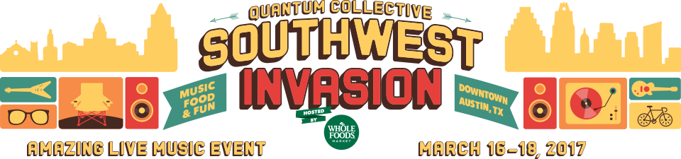 Southwest Invasion 2017 Hosted By Whole Foods Market