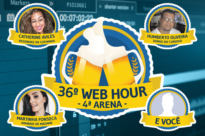 36º Web Hour - 4ª Arena