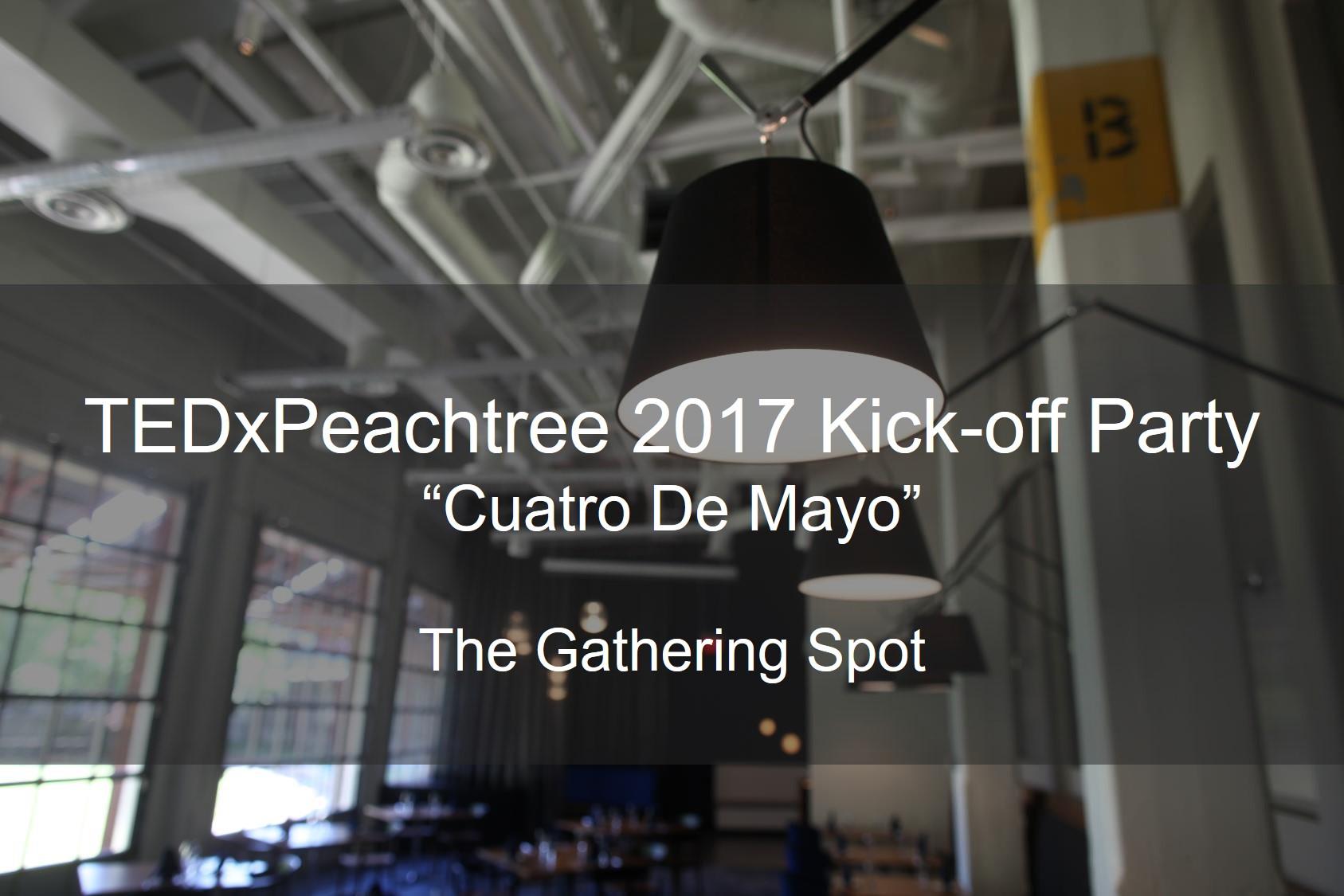 TEDxPeachtree cuatro de mayo party