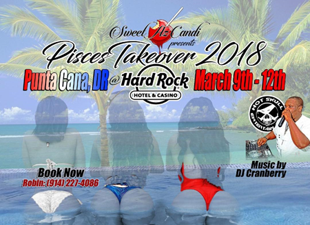 Pisces Takeover 2018 @ Hard Rock Resort Friday March 9- Monday March 12 2018