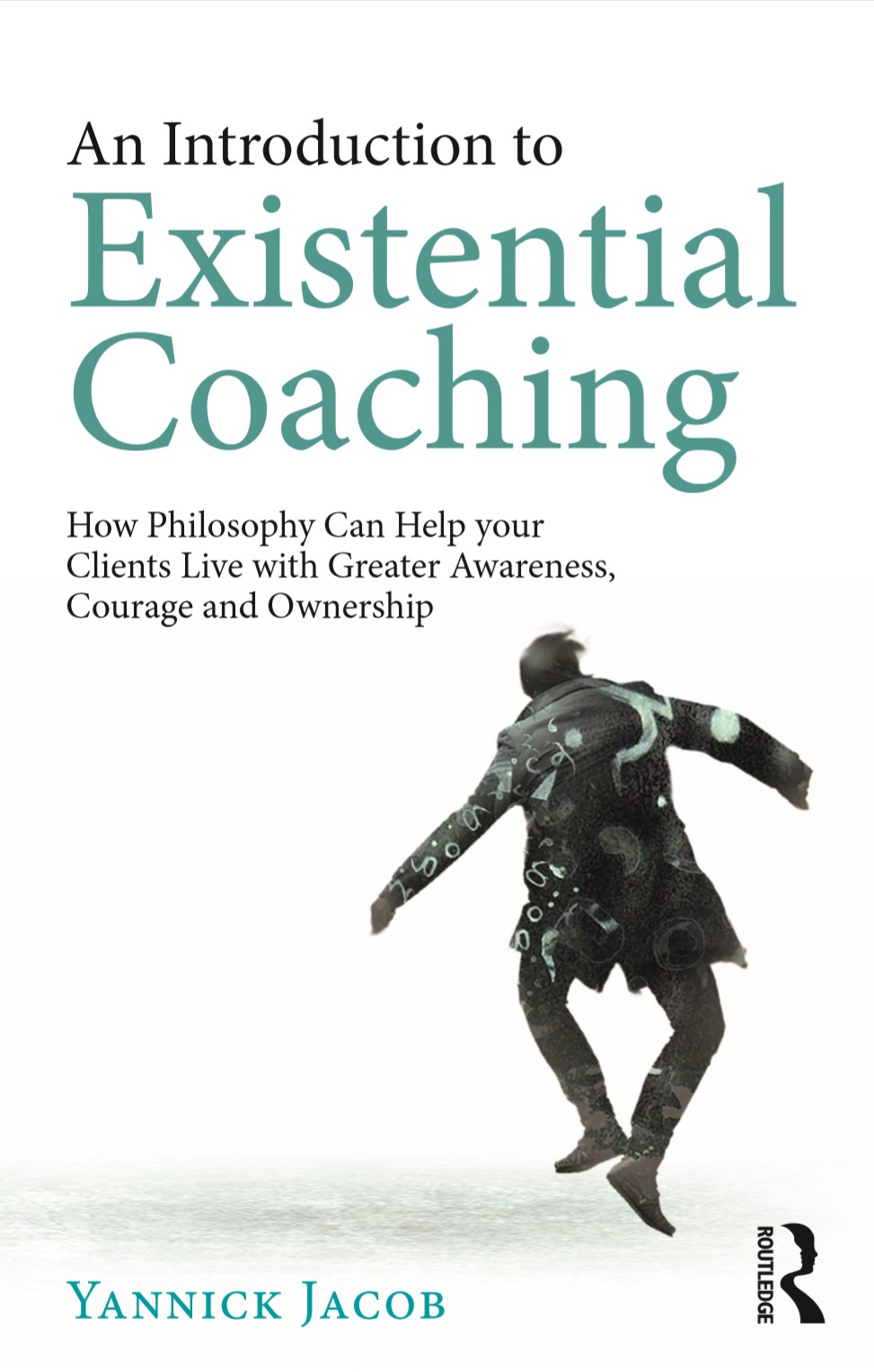 An Introduction to Existential Coaching (Routledge 2019)