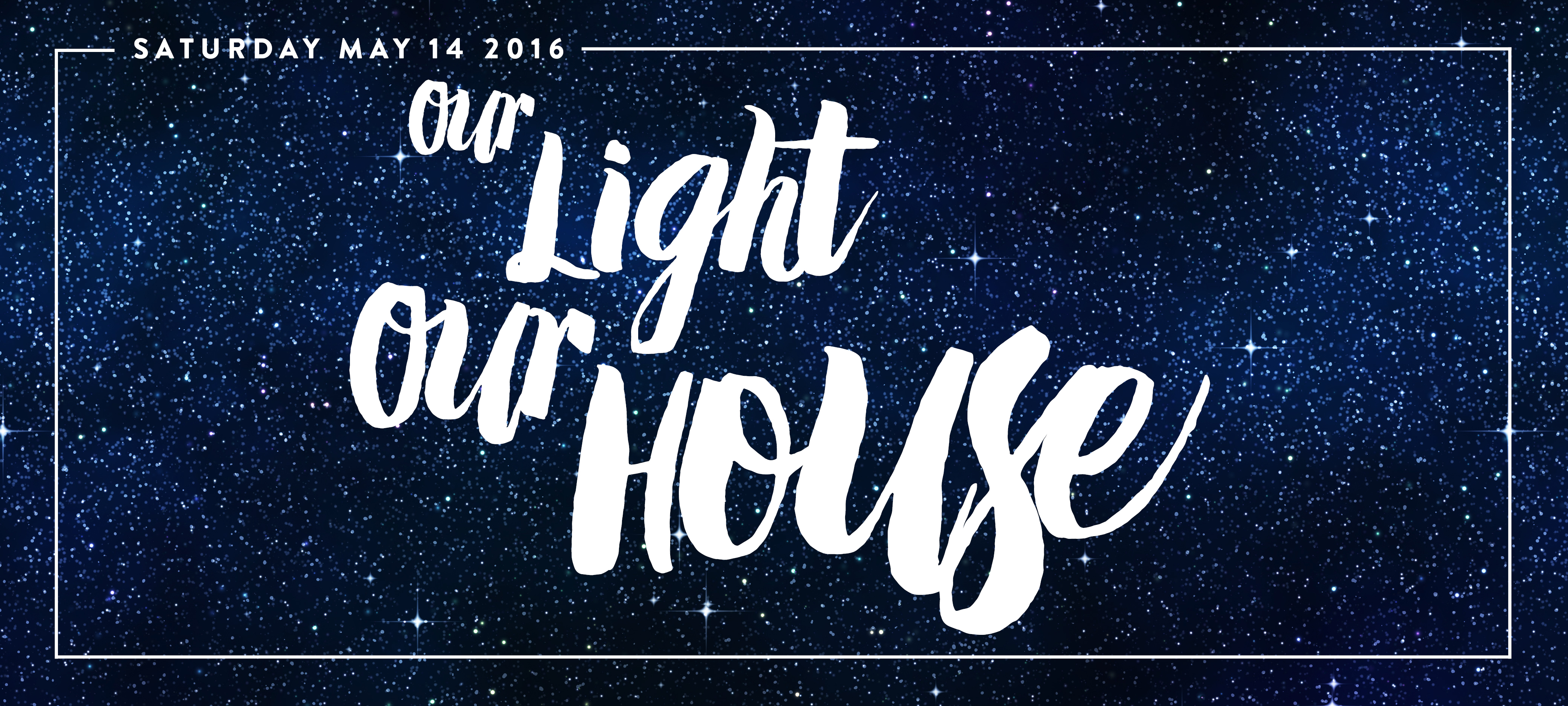 Our Light, Our House