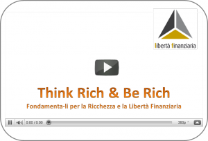 video-coaching-think-rich-be-rich-riccheza-liberta-finanziaria