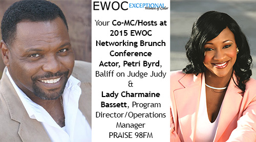 MC Hosts Petri and Lady Charmaine Welcome you to the 7th Annual EWOC Networking Brunch Conference