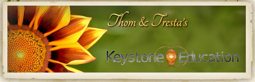 Thom & Tresta's Keystone Eductation